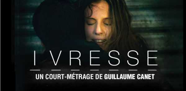 ivresse guillaume canet