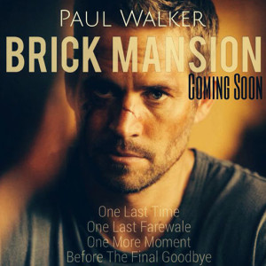 remake us film brick Mansions paul walker