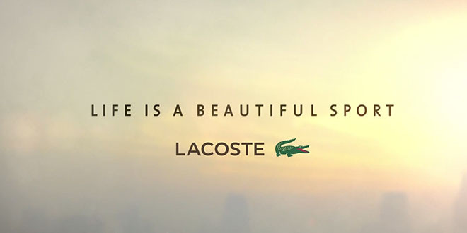 Nouvelle pub Lacoste: Life is a beautiful sport