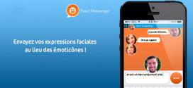 react messenger l'appli revolutionnaire pour remplacer les smileys !