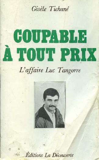 coupable a tout prix luc tangorre livre
