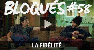 bloques-la-fidelite-replay-episode58