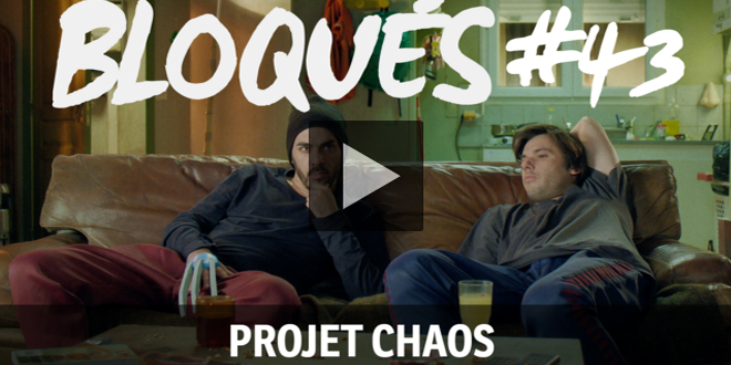 bloques-replay-episode-43-projet-chaos