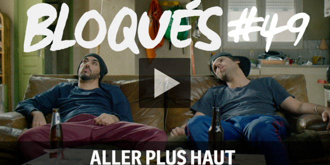 bloques-replay-episode-49-aller-plus-haut