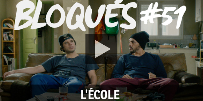 bloques-replay-episode-51-l-ecole