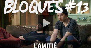 bloque-replay-episode-13-l-amitie