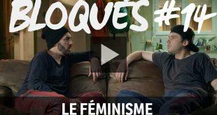bloque-replay-episode-14-le-feminisme