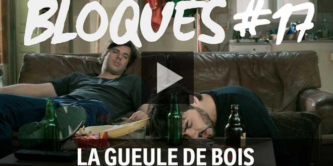bloque-replay-episode-17-la-gueule-de-bois