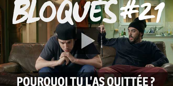 bloque-replay-episode-21-pourquoi-tu-l-as-quitte