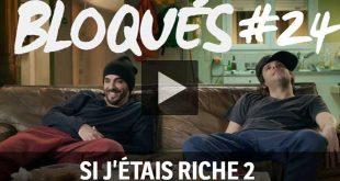 bloque-replay-episode-24-si-j-tais-riche-2