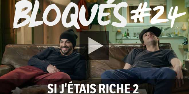 bloque-replay-episode-24-si-j-tais-riche-2