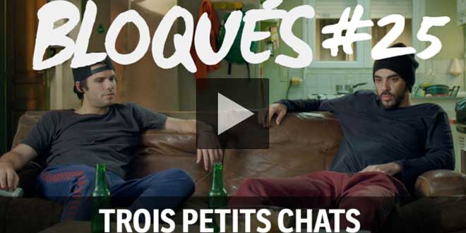 bloque-replay-episode-25-trois-petis-chats