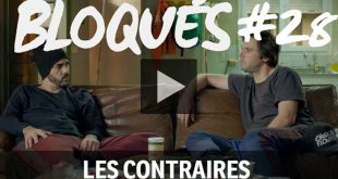 bloque-replay-episode-28-les-contraires