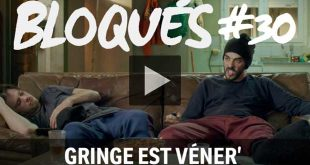 bloque-replay-episode-30-gringe-est-vener