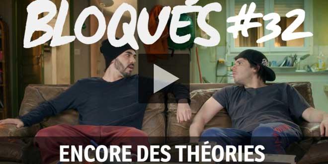 bloque-replay-episode-32-encore-des-théories