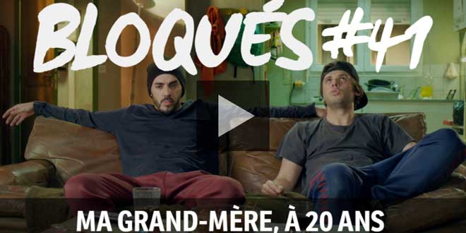 bloque-replay-episode-41-ma-grand-mere-a-20-ans