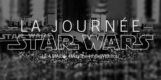 journee-mondiale-star-wars-4-mai-2014