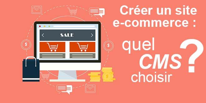 creeer-un-site-ecommerce-quel-cms-choisir